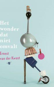 Kwast Ernest van der - Het wonder dat niet omvalt